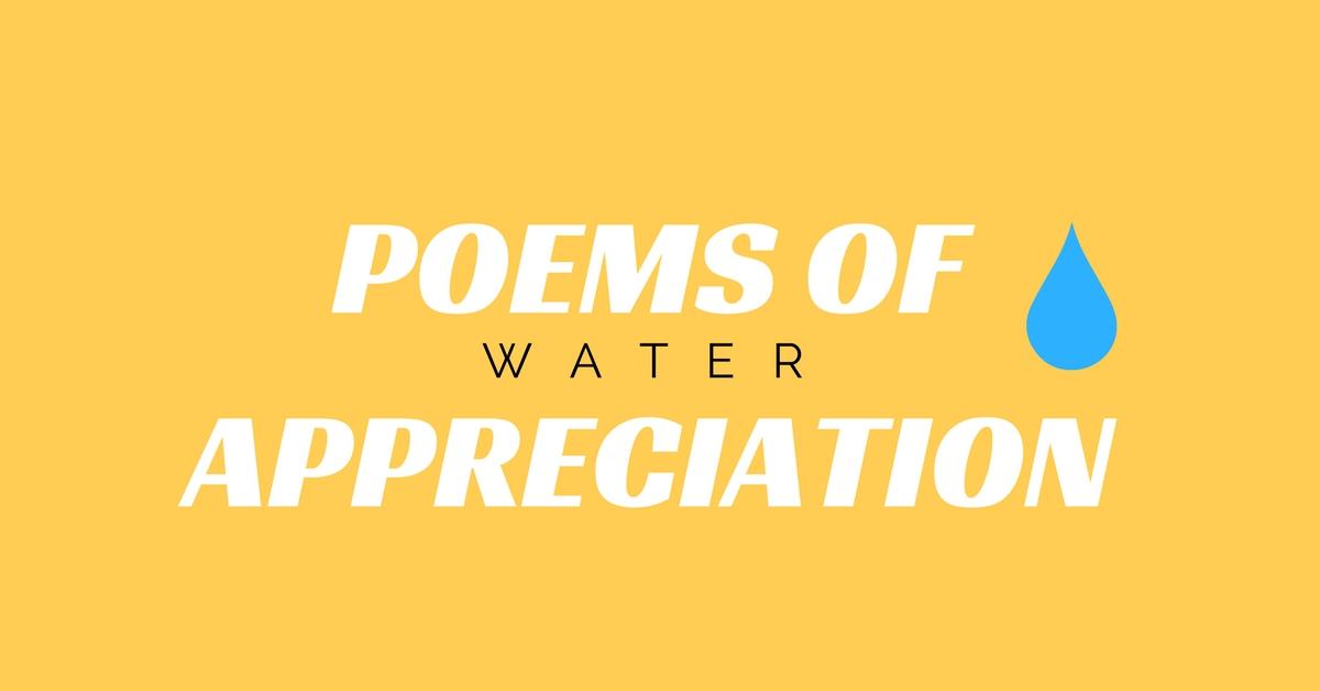 Poems-Of-Appreciation-Water-Van-Wersch-Writes - Van Wersch Writes